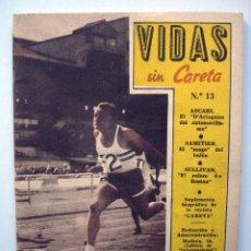 Coleccionismo deportivo: VIDAS SIN CARETA Nº 13. ALBERTO ASCARI, JOSÉ SAMITIER Y JOHN L. SULLIVAN. Lote 55398562