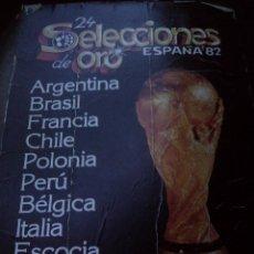 Coleccionismo deportivo: ~~~~ SELECCION DE ORO, ESPAÑA 82 ~~~~. Lote 55425759