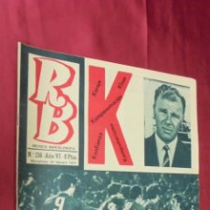 Coleccionismo deportivo: RB REVISTA BARCELONISTA. Nº 256. 24- 2- 1970. KUBALA.. Lote 55915581