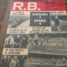 Coleccionismo deportivo: R.B.BARCELONISTA Nº:357(1-2-72) BARÇA 2 ESPAÑOL 0-FOTOS. Lote 56235876