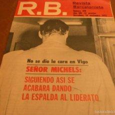 Coleccionismo deportivo: R.B.BARCELONISTA Nº:398(14-11-72)SELECC.JUVENIL CATALANA,CELTA 0 BARÇA 0,ANTONIO RUEDA HINCHA BARÇA. Lote 56277317