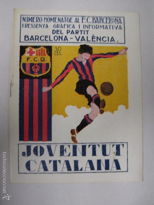 JOVENTUT CATALANA - HOMENATGE F.C. BARCELONA- AÑO 1925 -PLATKO-WALTER-SAMITIER-VER FOTOS - (V-5289) (Coleccionismo Deportivo - Revistas y Periódicos - otros Fútbol)