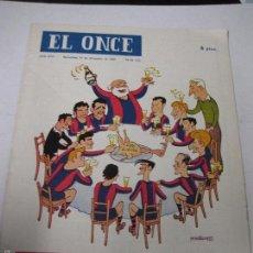 Coleccionismo deportivo: EL ONCE - F.C. BARCELONA- NAVIDAD AÑO 1960 - CASTANYS - (V-5292). Lote 56351767