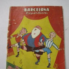 Coleccionismo deportivo: BARCELONA DEPORTIVA - F.C. BARCELONA- ALMANAQUE AÑO 1950 - MUNTAÑOLA -(V-5299). Lote 56369219