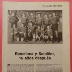 Coleccionismo deportivo: FC BARCELONA CAMPEON 44/45 BARÇA COLECCION 60 AÑOS DE LIGA 1944/1945-ZARRA PICHICHI-JOSE BRAVO. Lote 56501056