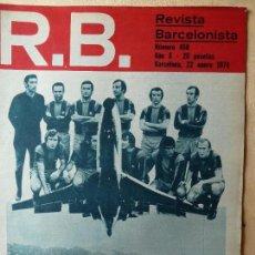 Coleccionismo deportivo: R.B. REVISTA BARCELONISTA 22 DE ENERO 1974 F.C BARCELONA. Lote 56929294
