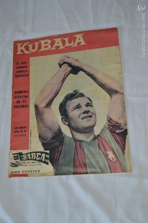 REVISTA BARCA - BARÇA - NÚMERO ESPECIAL MONOGRÁFICO DE KUBALA - 1961 (Coleccionismo Deportivo - Revistas y Periódicos - otros Fútbol)
