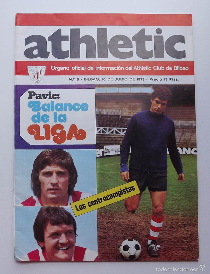 ATHLETIC DE BILBAO, REVISTA OFICIAL NÚMERO 6, BALANCE DA LA LIGA, 1973 (Coleccionismo Deportivo - Revistas y Periódicos - otros Fútbol)