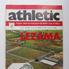 Coleccionismo deportivo: ATHLETIC DE BILBAO, REVISTA OFICIAL NÚMERO 22, LEZAMA, 1974. Lote 57162026