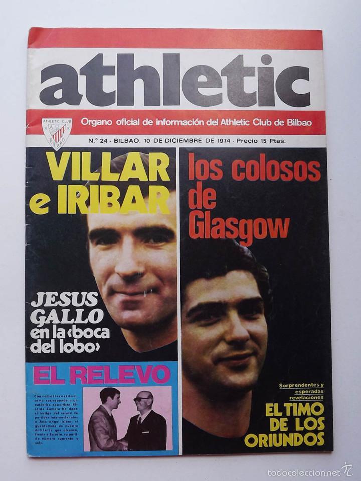 ATHLETIC DE BILBAO, REVISTA OFICIAL NÚMERO 24, VILLAR E IRIBAR, 1974 (Coleccionismo Deportivo - Revistas y Periódicos - otros Fútbol)