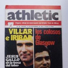 Coleccionismo deportivo: ATHLETIC DE BILBAO, REVISTA OFICIAL NÚMERO 24, VILLAR E IRIBAR, 1974. Lote 57162053