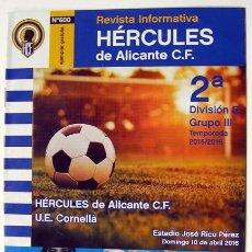 Coleccionismo deportivo: REVISTA FÚTBOL HÉRCULES DE ALICANTE-CORNELLA BARCELONA 2ª DIVISIÓN B ESTADIO RICO PEREZ. Lote 57285668