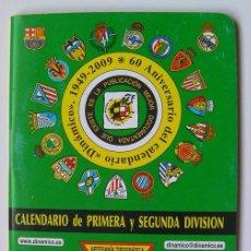 Coleccionismo deportivo: FÚTBOL CALENDARIO DE PRIMERA Y SEGUNDA DIVISIÓN 2009-2010, 65 PAGINAS. Lote 57285812