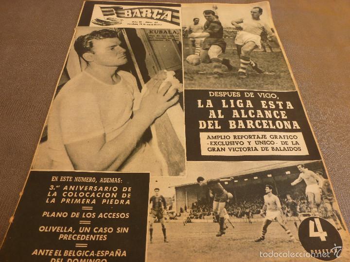 REVISTA BARÇA Nº:67(28-3-57)CELTA VIGO 0 BARÇA 2,EL CAMP NOU,OLIVELLA-FOTOS (Coleccionismo Deportivo - Revistas y Periódicos - otros Fútbol)