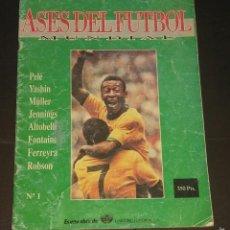 Coleccionismo deportivo: ASES DEL FÚTBOL MUNDIAL - FASCÍCULO Nº 1 - UNIVERSO EDITORIAL, S.A.- 1992 PORTADA PELÉ. Lote 57517373