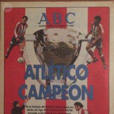 Coleccionismo deportivo: SUPLEMENTO ABC ATLÉTICO CAMPEÓN. Lote 57666542