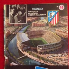 Coleccionismo deportivo: REVISTA ATLETICO MADRID NUMERO 44 JUNIO 1972 INAUGURACION VICENTE CALDERON. Lote 57704472
