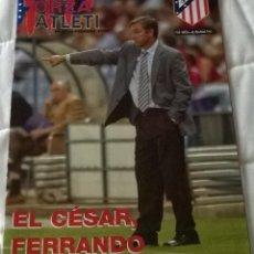 Coleccionismo deportivo: REVISTA FORZA ATLETI Nº12 - 13 FEBRERO 2005 - ATLÉTICO DE MADRID CESAR FERRANDO. Lote 57717220