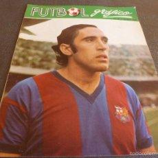 Coleccionismo deportivo: FUTBOL GRÁFICO Nº:11(14-11-72) JORNADA LIGA 1ª DIV.-ASENSI(BARÇA)-R.SOCIEDAD-FOTOS. Lote 57916121
