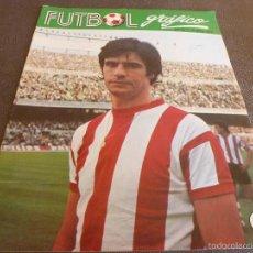 Coleccionismo deportivo: FUTBOL GRÁFICO Nº:12(21-11-72) JORNADA LIGA 1ª DIV.-ROJO(ATH.BILBAO)-SPARTA MOSCÚ-FOTOS. Lote 57916126