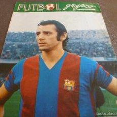 Coleccionismo deportivo: FUTBOL GRÁFICO Nº:31(10-4-73) JORNADA LIGA 1ª DIV.-DE LA CRUZ(BARÇA)-FOTOS. Lote 57916261