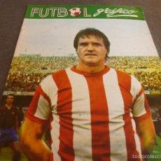 Coleccionismo deportivo: FUTBOL GRÁFICO Nº:32(17-4-73) JORNADA LIGA 1ª DIV.-URIARTE(ATH.BILBAO)-FOTOS. Lote 57916267