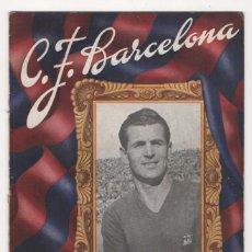Coleccionismo deportivo: (TC-4) PROGRAMA OFICIAL C. F. BARCELONA 3 ABRIL 1949 BARCELONA VALLADOLID. Lote 57941978
