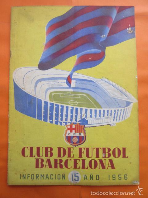 BOLETIN CLUB DE FUTBOL BARCELONA AÑO 1956 Nº 15 - FOTOS NOU CAMP (Coleccionismo Deportivo - Revistas y Periódicos - otros Fútbol)
