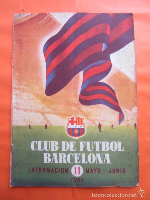BOLETIN CLUB DE FUTBOL BARCELONA AÑO 1955 Nº 11 MAYO JUNIO - FOTOS NOU CAMP (Coleccionismo Deportivo - Revistas y Periódicos - otros Fútbol)
