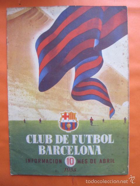 BOLETIN CLUB DE FUTBOL BARCELONA AÑO 1955 Nº 10 ABRIL - NOU CAMP (Coleccionismo Deportivo - Revistas y Periódicos - otros Fútbol)