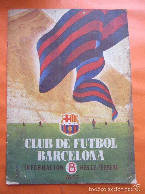 BOLETIN CLUB DE FUTBOL BARCELONA AÑO 1955 Nº 8 FEBRERO - NOU CAMP (Coleccionismo Deportivo - Revistas y Periódicos - otros Fútbol)