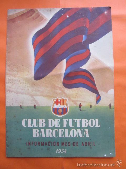 BOLETIN CLUB DE FUTBOL BARCELONA AÑO 1954 ABRIL - NOU CAMP (Coleccionismo Deportivo - Revistas y Periódicos - otros Fútbol)