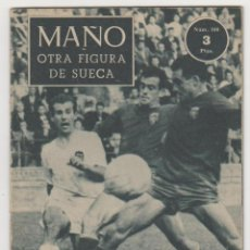Coleccionismo deportivo: IDOLOS DEL DEPORTE Nº 100. MAÑO.. Lote 58073002