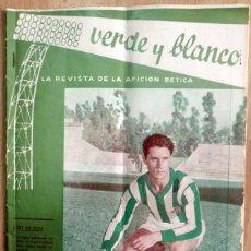 Coleccionismo deportivo: REAL BETIS BALOMPIE,REVISTA VERDE Y BLANCO NUM. 23 , AÑO 1962 ,24 PAGS. Lote 58299366