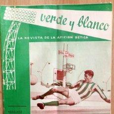 Coleccionismo deportivo: REAL BETIS BALOMPIE,REVISTA VERDE Y BLANCO NUM. 24 , AÑO 1962 ,24 PAGS. Lote 58299376