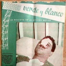 Coleccionismo deportivo: REAL BETIS BALOMPIE,REVISTA VERDE Y BLANCO NUM. 26 , AÑO 1963 ,24 PAGS. Lote 58299386