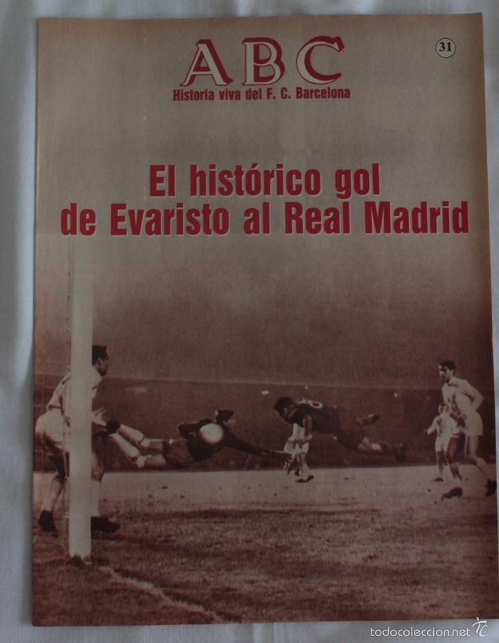 ABC. HISTORIA VIVA DEL F.C. BARCELONA. FASCÍCULO 31 (Coleccionismo Deportivo - Revistas y Periódicos - otros Fútbol)