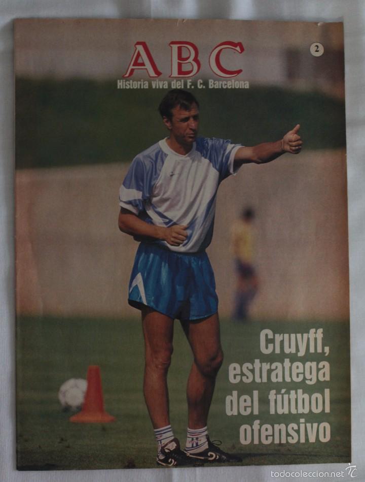 ABC. HISTORIA VIVA DEL F.C. BARCELONA. FASCÍCULO 2 (Coleccionismo Deportivo - Revistas y Periódicos - otros Fútbol)