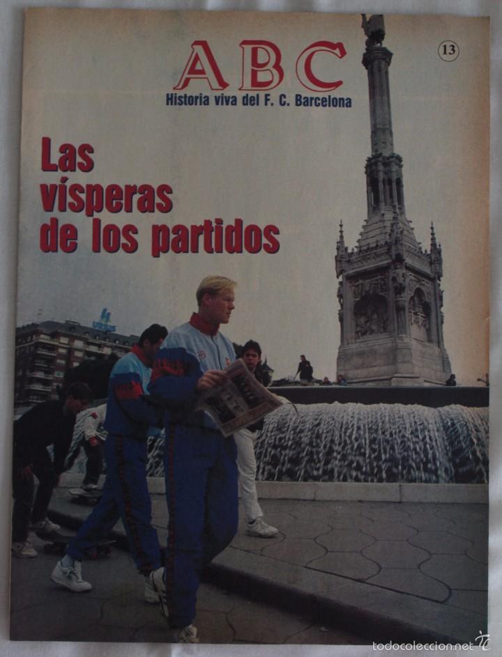 ABC. HISTORIA VIVA DEL F.C. BARCELONA. FASCÍCULO 13 (Coleccionismo Deportivo - Revistas y Periódicos - otros Fútbol)