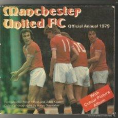 Coleccionismo deportivo: LOTE DE 4 UNA MANCHESTER UNITED FC. ANUAL 1979- ARSENAL PROGRAMME 1977-78 -2 BIRMINGHAM CITY 1968. Lote 58472218