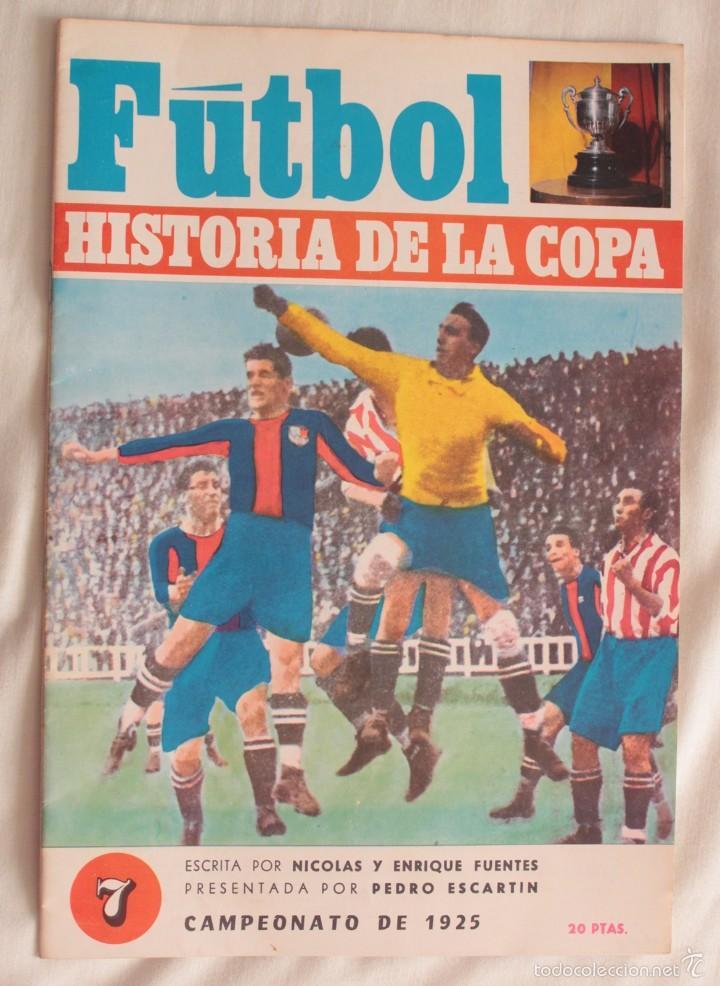 FÚTBOL. HISTORIA DE LA COPA. CAMPEONATO DE 1925. BARÇA CAMPEÓN (Coleccionismo Deportivo - Revistas y Periódicos - otros Fútbol)