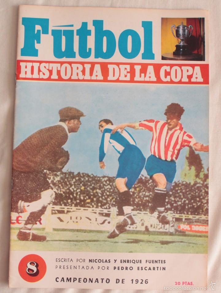 FÚTBOL. HISTORIA DE LA COPA. CAMPEONATO DE 1926. BARÇA CAMPEÓN (Coleccionismo Deportivo - Revistas y Periódicos - otros Fútbol)