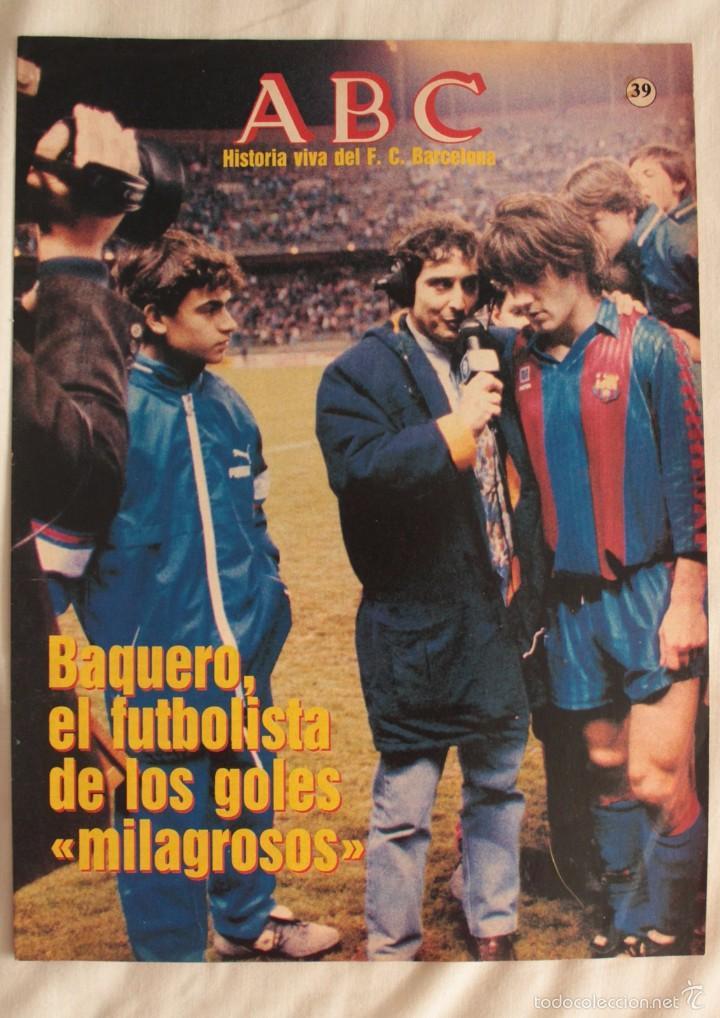 ABC. HISTORIA VIVA DEL F.C. BARCELONA. FASCÍCULO 39 (Coleccionismo Deportivo - Revistas y Periódicos - otros Fútbol)