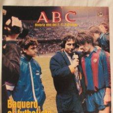 Coleccionismo deportivo: ABC. HISTORIA VIVA DEL F.C. BARCELONA. FASCÍCULO 39. Lote 190180111