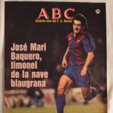 Coleccionismo deportivo: ABC. HISTORIA VIVA DEL F.C. BARCELONA. FASCÍCULO 26. Lote 58472566