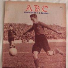 Coleccionismo deportivo: ABC. HISTORIA VIVA DEL F.C. BARCELONA. FASCÍCULO 16. Lote 58472686