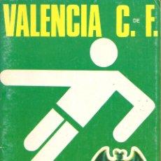Coleccionismo deportivo: PROGRAMA OFICIAL-REVISTA FÚTBOL , VALENCIA CF- ATHLETIC CLUB DE BILBAO , CAMPEONATO LIGA 1973/74. Lote 58615496