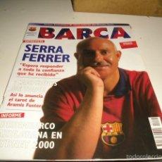 Coleccionismo deportivo: REVISTA BARCA BARCELONA N 25 SEPTIEMBRE 2000 SERRA FERRER . Lote 58885096