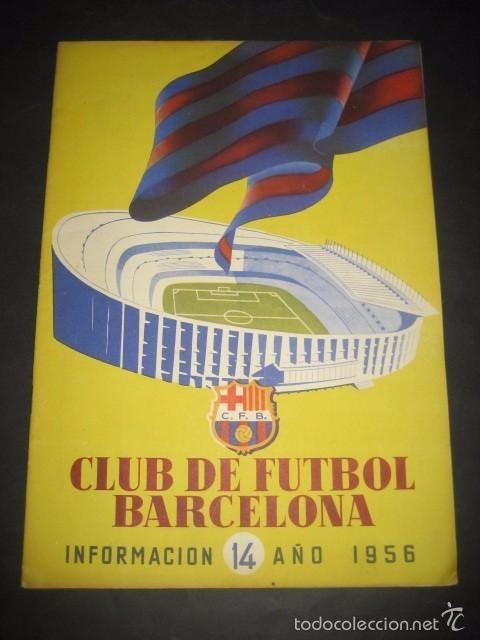 CLUB DE FUTBOL BARCELONA. INFORMACION Nº14 AÑO 1956 (Coleccionismo Deportivo - Revistas y Periódicos - otros Fútbol)