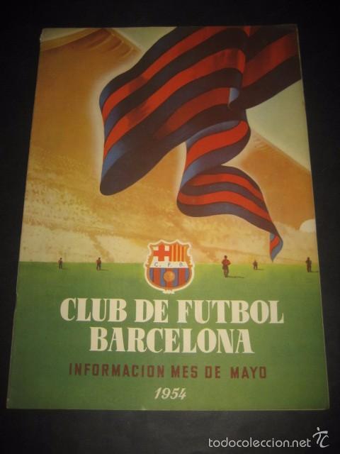 CLUB DE FUTBOL BARCELONA. REVISTA INFORMACION MAYO 1954 (Coleccionismo Deportivo - Revistas y Periódicos - otros Fútbol)